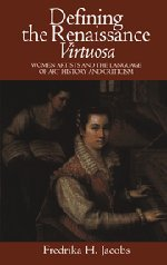 9780521572705: Defining the Renaissance 'Virtuosa': Women Artists and the Language of Art History and Criticism