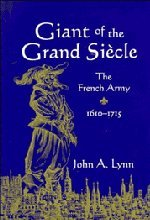 9780521572736: Giant of the Grand Siècle: The French Army, 1610-1715
