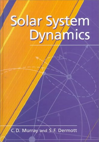 9780521572958: Solar System Dynamics