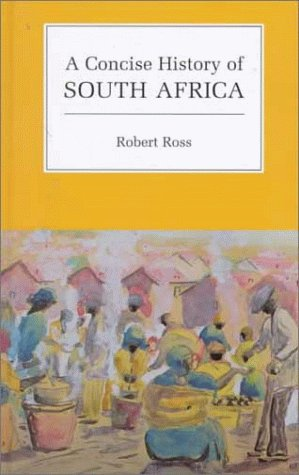 9780521573139: A Concise History of South Africa (Cambridge Concise Histories)