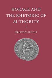 9780521573153: Horace and the Rhetoric of Authority