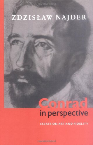 9780521573214: Conrad in Perspective: Essays on Art and Fidelity
