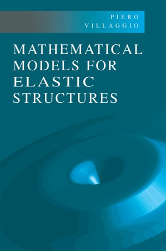 9780521573245: Mathematical Models for Elastic Structures