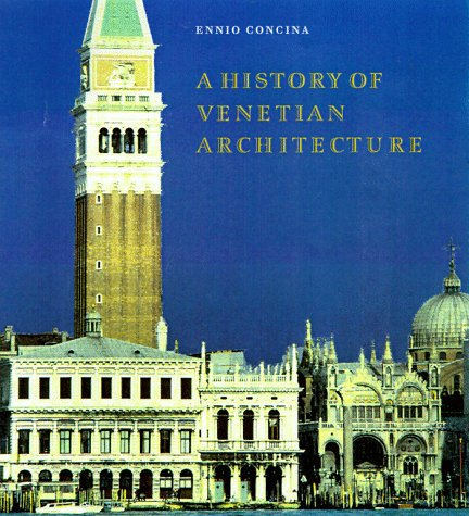 9780521573382: A History of Venetian Architecture
