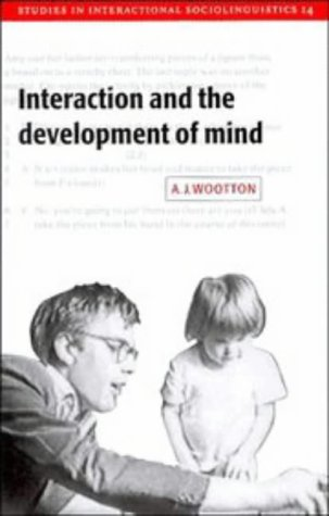 9780521573412: Interaction and the Development of Mind (Studies in Interactional Sociolinguistics)