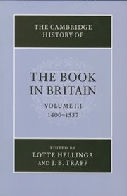 The Cambridge History of the Book in Britain (Hardcover): Lotte Hellinga