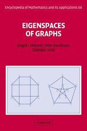 9780521573528: Eigenspaces of Graphs (Encyclopedia of Mathematics and its Applications)