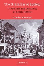 9780521573726: The Grammar of Society: The Nature and Dynamics of Social Norms