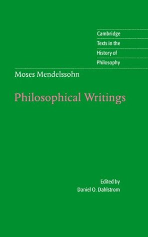 9780521573832: Moses Mendelssohn: Philosophical Writings (Cambridge Texts in the History of Philosophy)