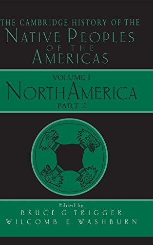 9780521573931: The Cambridge History of the Native Peoples of the Americas, Vol. 1: North America, Part 2