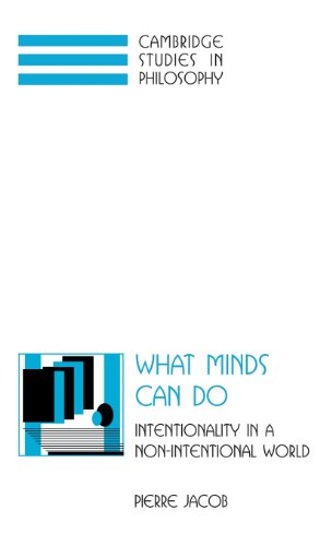 9780521574013: What Minds Can Do: Intentionality in a Non-Intentional World (Cambridge Studies in Philosophy)