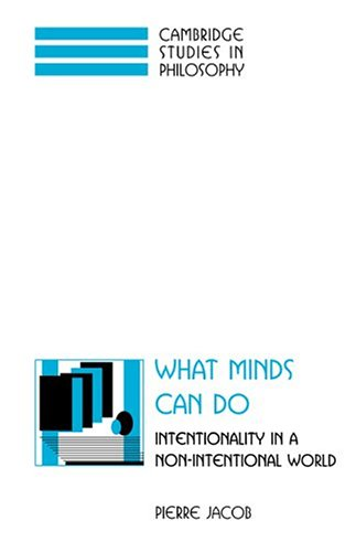 9780521574365: What Minds Can Do: Intentionality in a Non-Intentional World (Cambridge Studies in Philosophy)