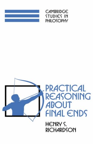 9780521574426: Practical Reasoning about Final Ends (Cambridge Studies in Philosophy)