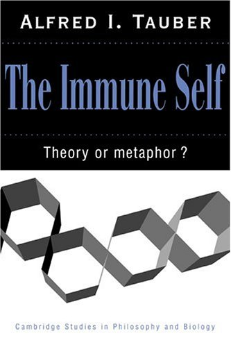 9780521574433: The Immune Self (Cambridge Studies in Philosophy and Biology)