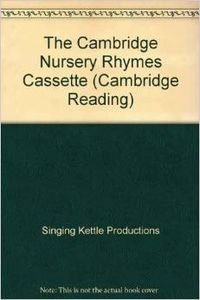 9780521574518: The Cambridge Nursery Rhymes Cassette (Cambridge Reading)