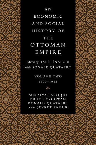 An Economic and Social History of the Ottoman Empire (Paperback) - Suraiya Faroqhi, Bruce McGowan, Donald Quataert,
