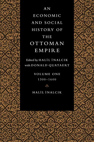 9780521574563: An Economic and Social History of the Ottoman Empire, 1300–1914 2 Volume Paperback Set: Economic Hist Ottoman Empire v1: Volume 1