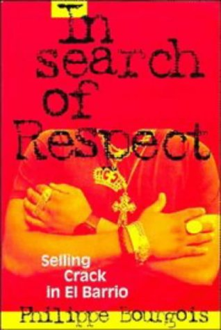an analysis of search for respect on selling crack in el barrio published in 1995