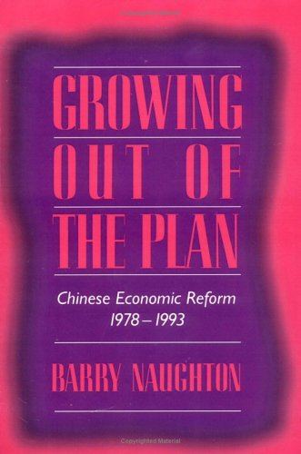 9780521574624: Growing Out of the Plan: Chinese Economic Reform, 1978-1993
