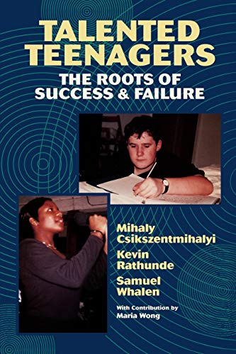 9780521574631: Talented Teenagers: The Roots of Success and Failure (Cambridge Studies in Social & Emotional Development)