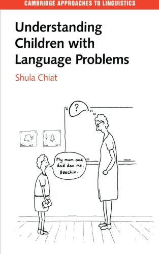 9780521574747: Understanding Children Lang Problem (Cambridge Approaches to Linguistics)