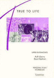 9780521574822: True to Life Upper-Intermediate Personal study workbook