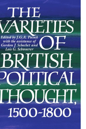 9780521574983: The Varieties of British Political Thought, 1500-1800