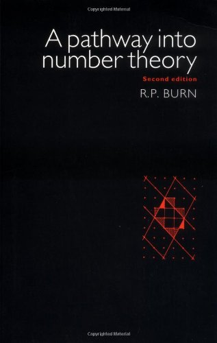 9780521575409: A Pathway Into Number Theory