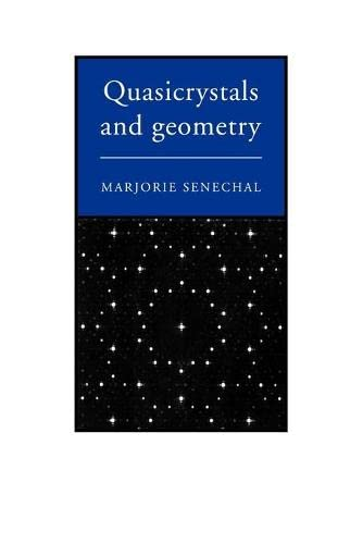 9780521575416: Quasicrystals and Geometry