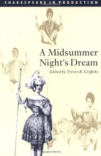 9780521575652: A Midsummer Night's Dream (Shakespeare in Production)