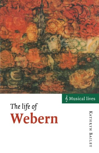 9780521575669: The Life of Webern (Musical Lives)