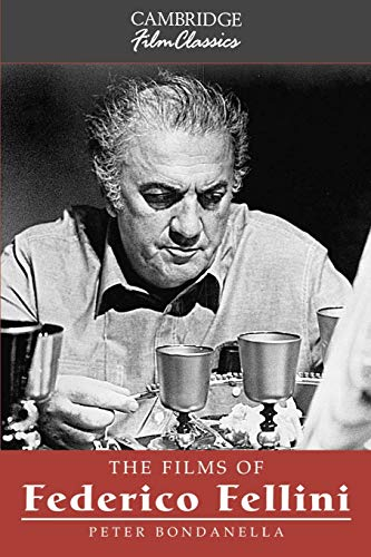 9780521575737: The Films of Federico Fellini (Cambridge Film Classics)