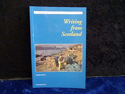 9780521575775: Writing from Scotland (Figures in a Landscape)