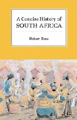 9780521575782: A Concise History of South Africa (Cambridge Concise Histories)