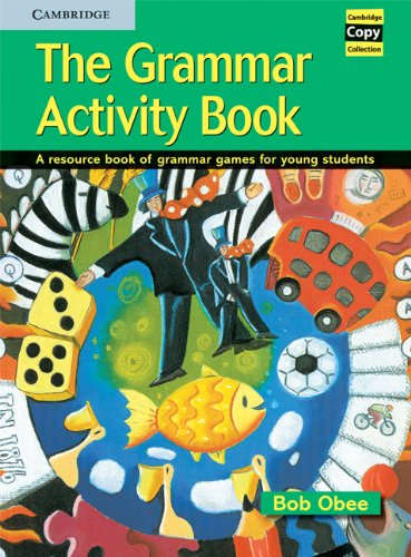 9780521575799: The Grammar Activity Book: A Resource Book of Grammar Games for Young Students (Cambridge Copy Collection)