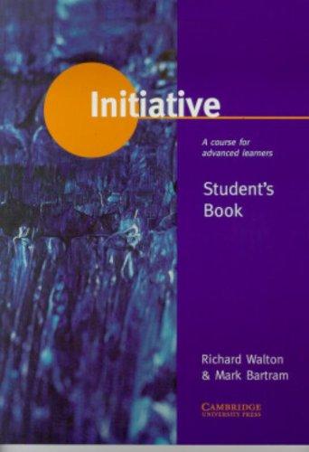 9780521575829: Initiative. Student's book. Per le Scuole superiori: A Course for Advanced Learners