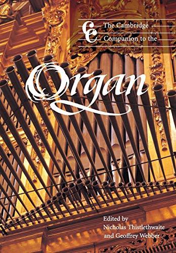 The Cambridge Companion to the Organ (Cambridge Companions to Music)