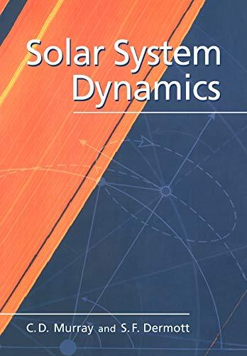 9780521575973: Solar System Dynamics Paperback