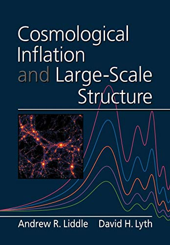 9780521575980: Cosmological Inflation and Large-Scale Structure