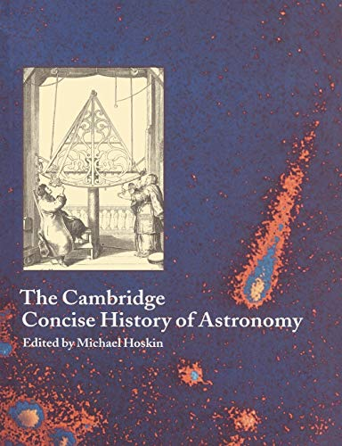 9780521576000: The Cambridge Concise History of Astronomy