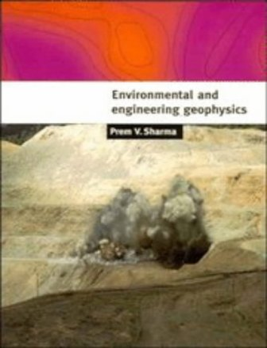 9780521576321: Environmental and Engineering Geophysics