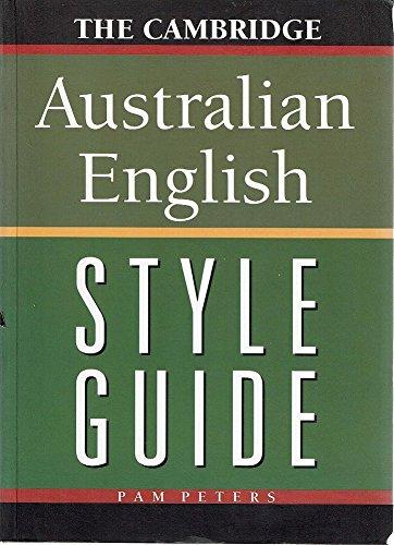 9780521576345: The Cambridge Australian English Style Guide
