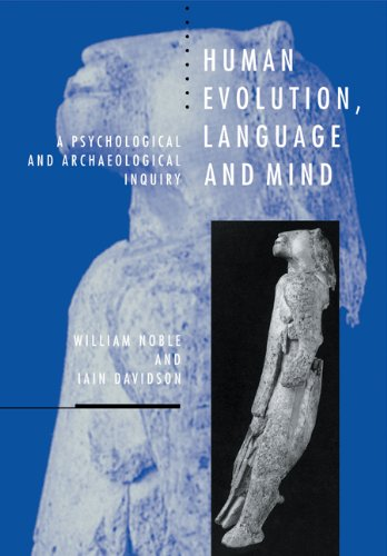 9780521576352: Human Evolution, Language and Mind: A Psychological and Archaeological Inquiry