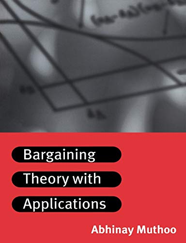 9780521576475: Bargaining Theory with Applications