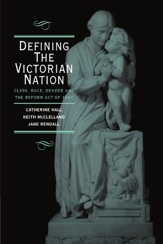 9780521576536: Defining the Victorian Nation: Class, Race, Gender and the British Reform Act of 1867