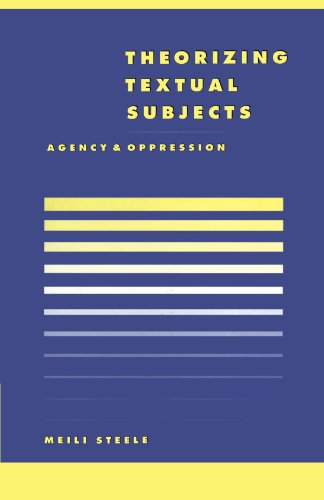 9780521576796: Theorising Textual Subjects: Agency and Oppression (Literature, Culture, Theory)