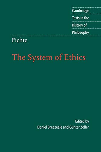 9780521577670: Fichte: The System of Ethics (Cambridge Texts in the History of Philosophy)