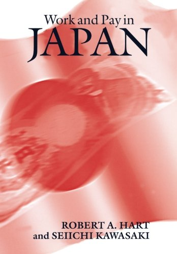 Work and Pay in Japan: Robert A. Hart
