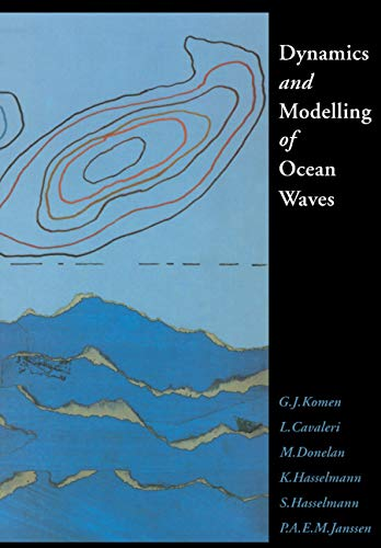9780521577816: Dynamics and Modelling of Ocean Waves