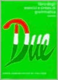 9780521578080: Due: Libro degli esercizi e sintesi di grammatica: Corso comunicativo di italiano (Italian Edition)